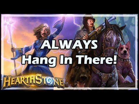 ALWAYS Hang In There! - Boomsday / Hearthstone