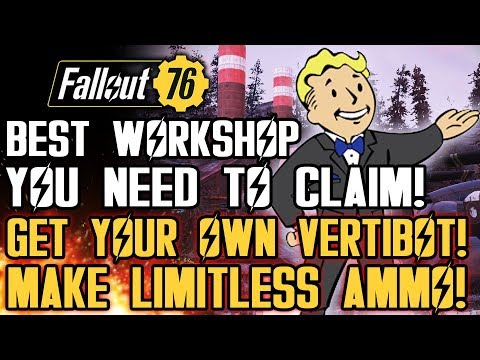 Fallout 76 - Best Workshop to Claim! Get Your Own Vertibot! Make Ammo! Earn XP Fast!