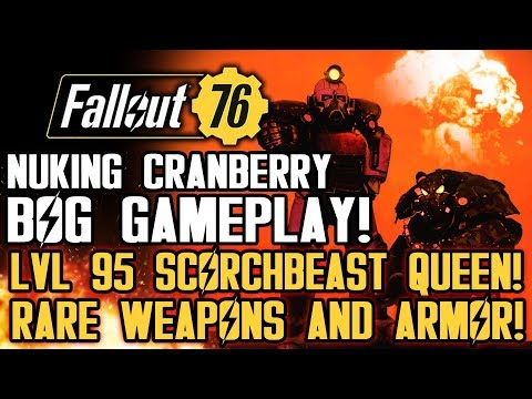 Fallout 76 - Nuke on Cranberry Bog! Lvl 95 Scorchbeast Queen Gameplay! Rare Armor and Weapons!