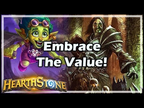 Embrace The Value! - Hearthstone