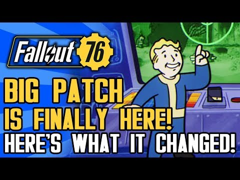 Fallout 76 - The Big Patch Has Arrived!  Here's What It Changed...