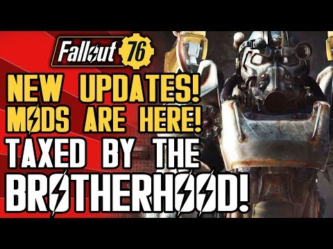 Fallout 76 - New Updates! First Mods! Taxed by the Brotherhood! Sales Numbers!