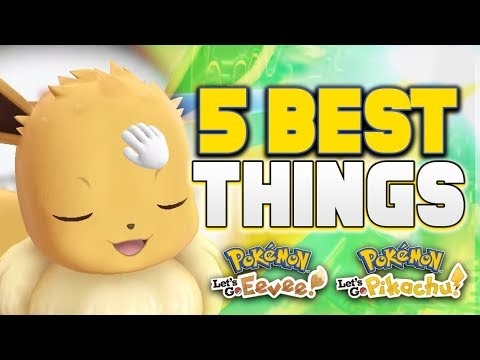 5 BEST THINGS about Pokemon Let's Go on Nintendo Switch!