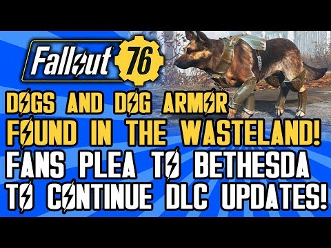 Fallout 76 - Dogs FINALLY Found! Dog Armor Located! A Plea To Bethesda From Fans!