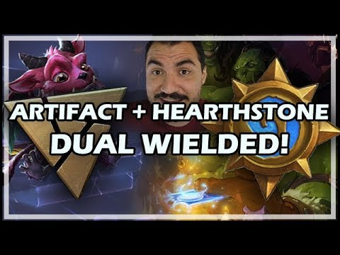 ARTIFACT + HEARTHSTONE DUAL WIELDED!