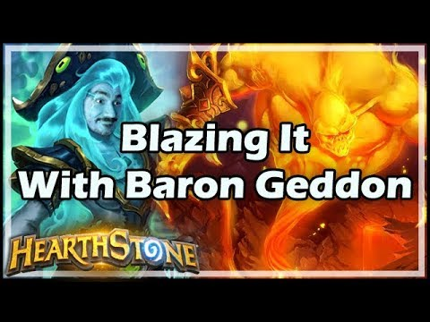 Blazing It With Baron Geddon - Hearthstone