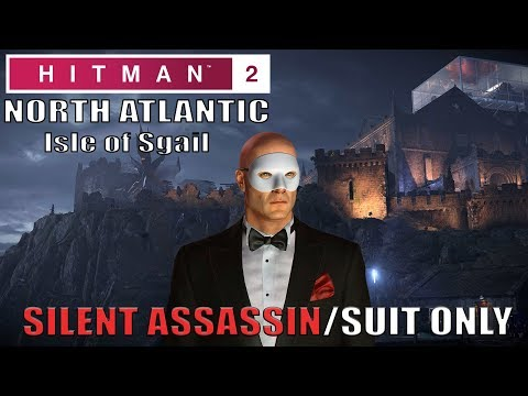 Hitman 2 Isle Of Sgail Silent Assassin Suit Only Easy Walkthrough