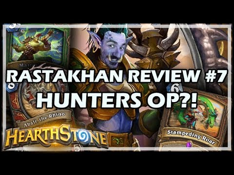 RASTAKHAN REVIEW #7 - HUNTERS OP?!