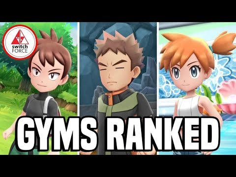Pokemon Let's Go: Ranking Every Gym - Which is BEST?!