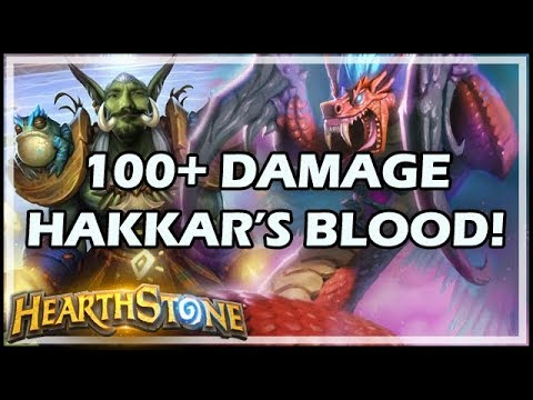 100+ DAMAGE HAKKAR'S BLOOD! - Rastakhan's Rumble Hearthstone