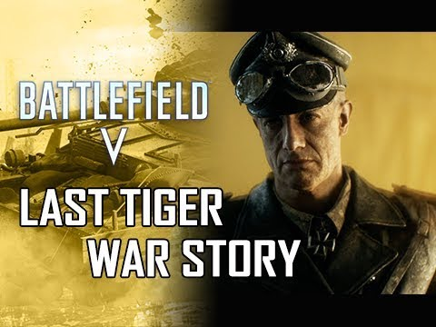 LAST TIGER WAR STORY - BATTLEFIELD 5 Walkthrough Gameplay Part 7