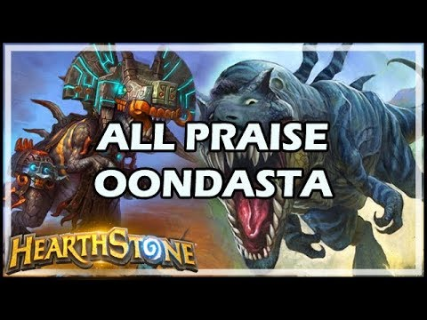 ALL PRAISE OONDASTA - Rastakhan's Rumble Hearthstone