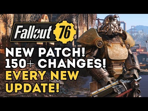 Fallout 76 - NEW PATCH! 150+ Changes! Every New Change to Gameplay and More!