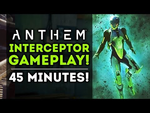 Anthem Game - New Interceptor Gameplay! NEW STRONGHOLD! Ultimate Abilities! (PS4, Xbox One, PC)