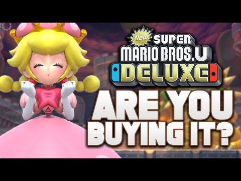 Are YOU Buying the NEW Super Mario Bros U Deluxe on Switch?
