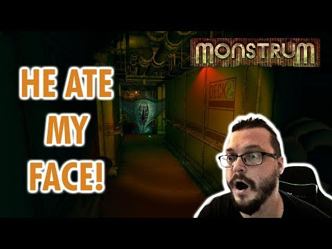 Let's play Monstrum    He ate my face!