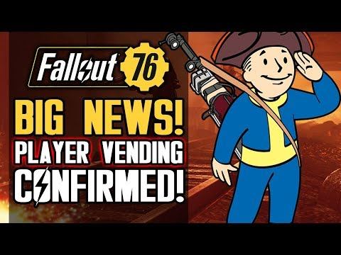 Fallout 76 - Player Vending Officially REVEALED! New 2019 FREE DLC Updates from Bethesda!