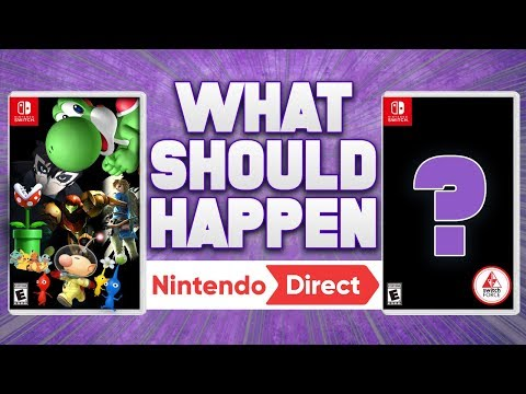 What SHOULD BE At January Nintendo Direct 2019 NEW Switch Games and Surprises!!