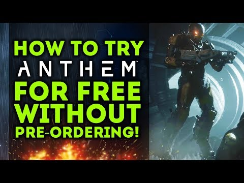 How To Try Anthem For Free WITHOUT PRE-ORDERING! New Demo Details! Bioware Responds!