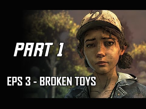 Walking Dead The Final Season Episode 3 Walkthrough Part 1 - Broken Toys (Let's Play Commentary)