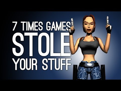 7 Times Games Stole All Your Stuff