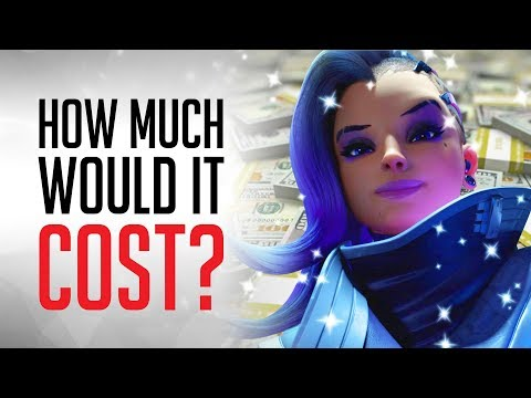 HOW MUCH Would it COST to Be Sombra