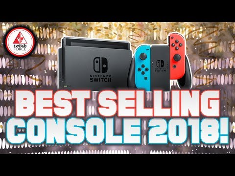 Nintendo Switch BEST SELLING Gaming Console of 2018 and More NPD Numbers!