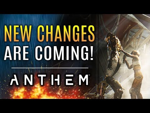 Anthem - New Changes Are Coming!  New Updates From Bioware and EA!
