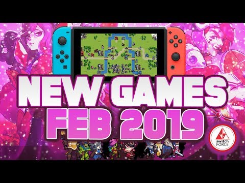 New Switch Games We're MOST EXCITED for February 2019!
