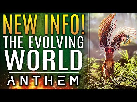 Anthem - NEW INFO!  The Evolving World Updates!  New Teases and New Gameplay Info!