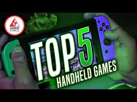 THE TOP 5 SWITCH GAMES.. TO PLAY HANDHELD in 2019! (Nintendo Switch 2019)