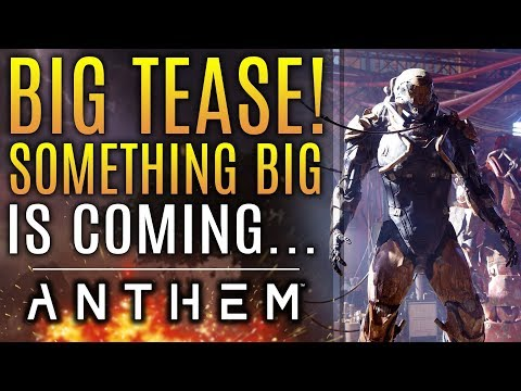 Anthem - ALL NEW UPDATES! Something Big Is Coming...And New Gameplay Changes!