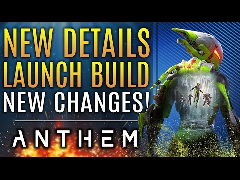 Anthem - New Changes! The Launch Build! Legendary Blueprints! Bioware On The Roadmap and DLC!