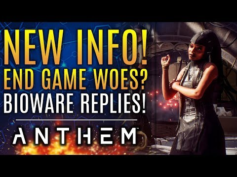 Anthem - New Info! Bioware Responds About Lacking End Game Content!  New Updates!