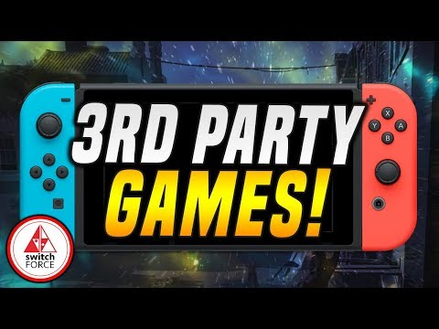 Huge Third Party Switch Games RUMORED In March Coming to Nintendo Switch in 2019!