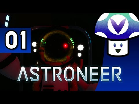 [Vinesauce] Vinny - Astroneer (part 1)