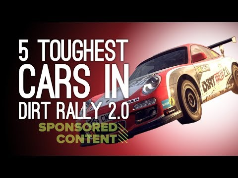 Dirt Rally 2.0: The 5 Toughest Cars in the Game - Let's Play Dirt Rally 2.0 (Sponsored Content)