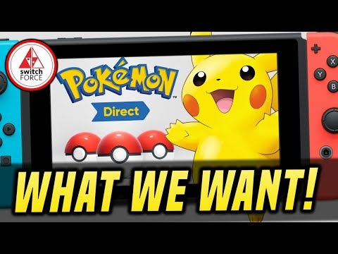 NEW Pokemon Direct for GEN 8 Reveal... What We Want AND Expect!?