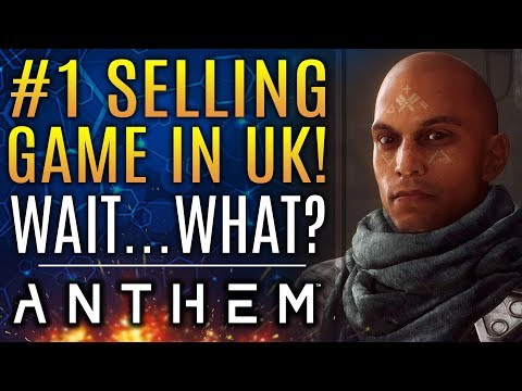Anthem Is Number One Selling Game In UK Right Now...Wait What?