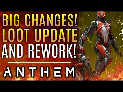 Anthem - ALL NEW! Big Loot REWORK Changes Everything! New Updates From Bioware!