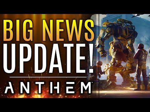 Anthem - Big News Update!  New Changes You Missed, Next Patch and More!