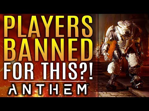Anthem - Players Getting Banned For THIS?!  What's Going On? Bioware Weighs In!