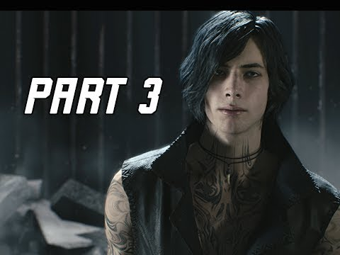 DEVIL MAY CRY 5 Gameplay Walkthrough Part 3 -