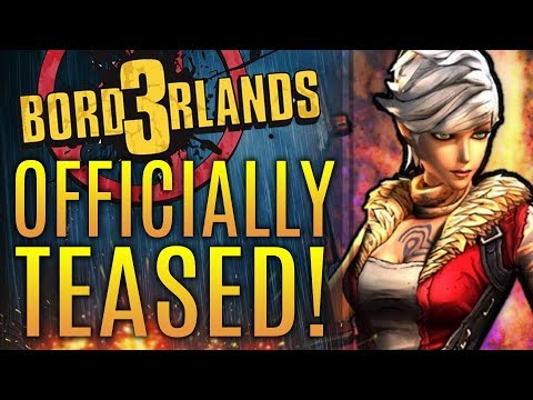 Borderlands 3 OFFICIALLY TEASED!  It's Happening!  Every Detail So Far! New Gameplay Info!