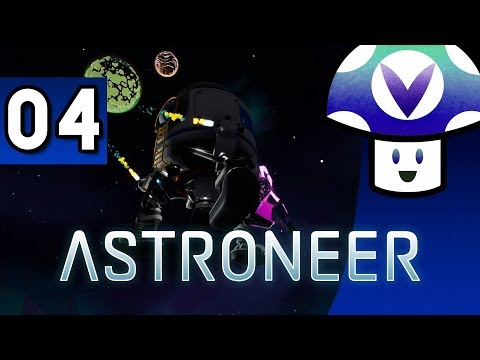 [Vinesauce] Vinny - Astroneer (part 4)