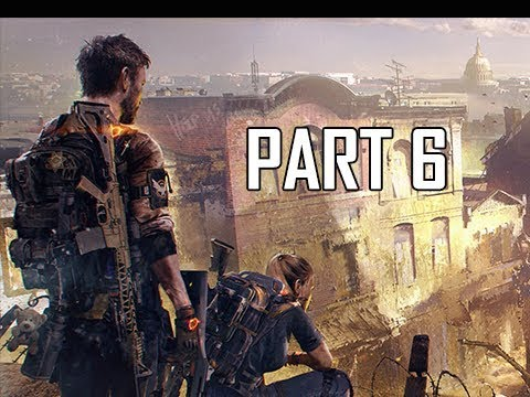 DIVISION 2 Walkthrough Part 6 (Let's Play Commentary)