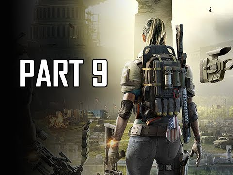 DIVISION 2 Walkthrough Part 9 (Let's Play Commentary)