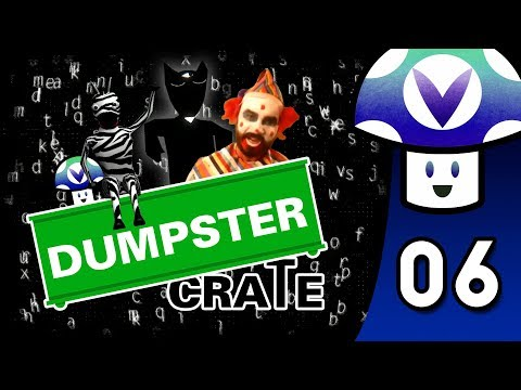 [Vinesauce] Vinny - Dumpster Crate (part 6)