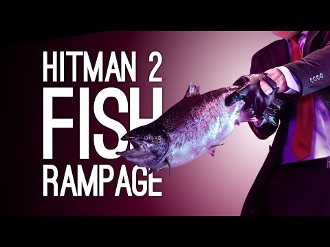 Hitman 2 Escalation: FISH RAMPAGE (Let's Play The Aelwin Augment Escalation)