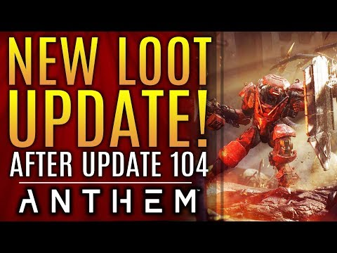 Anthem - ALL NEW Loot Update AFTER Patch 1.0.4! New Fixes! But There's Still Big Concerns...